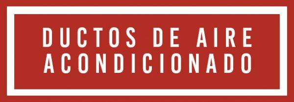 8. DUCTOS DE AIRE ACONDICIONADO